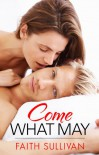 Come What May - Faith Sullivan