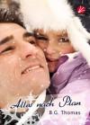 Alles nach Plan (German Edition) - B.G. Thomas