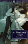 A Weekend Visit (Wordsworth Classic Erotica) - Anonymous