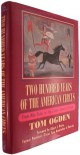 Two Hundred Years of the American Circus: From ABA-Daba to the Zoppe-Zavatta Troupe - Tom Ogden