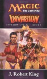 Invasion - J. Robert King