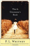 This Is Graceanne's Book - P. L. Whitney