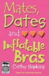 Mates, Dates, and Inflatable Bras - Cathy Hopkins, Amanda Hulme