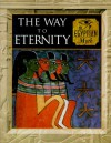 The Way to Eternity - Fergus Fleming, Alan Lothian