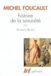 Histoire de la Sexualité 3: Le Souci de Soi - Michel Foucault