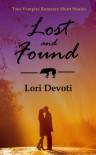 Lost and Found, a vampire romance bundle - Lori Devoti