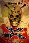 Nightmare of the Dead - Vincenzo Bilof