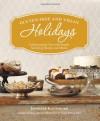 Gluten Free and Vegan Holidays: Celebrating the Year with Simple, Satisfying Recipes and Menus - Jennifer Katzinger, Katherine Barnard, Kathryn Barnard