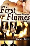 First Flames - Drew Hunt