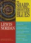 The Sharpshooter Blues (Front Porch Paperbacks) - Lewis Nordan
