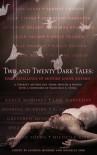 Two and Twenty Dark Tales: Dark Retellings of Mother Goose Rhymes - Georgia McBride, Nina Berry, Suzanne Lazear, Sarwat Chadda