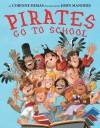 Pirates Go to School - Corinne Demas, John Manders