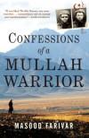 Confessions of a Mullah Warrior - Masood Farivar