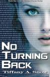 No Turning Back - Tiffany A. Snow