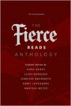 The Fierce Reads Anthology - Anna Banks, Leigh Bardugo, Jennifer Bosworth, Emmy Laybourne