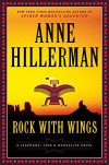 Rock with Wings (Leaphorn and Chee Mysteries) - Anne Hillerman