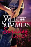 Surviving Love (Montana Wilds Book 1) - Willow Summers
