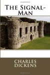 The Signal-Man - Charles Dickens