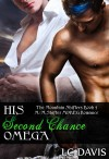 His Second Chance Omega: M/M Shifter MPREG Romance (The Mountain Shifters Book 5) - L.C. Davis