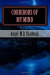 Corridors of My Mind - Mrs. Angel M.B. Chadwick