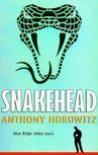 Snakehead - Anthony Horowitz