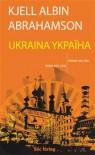 Ukraina - Kjell Albin Abrahamson