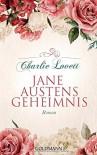 Jane Austens Geheimnis: Roman - Charlie Lovett, Ulrike Laszlo