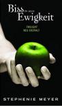 Biss in alle Ewigkeit - Stephenie Meyer
