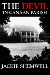 The Devil in Canaan Parish by Jackie Shemwell (2015-10-21) - Jackie Shemwell