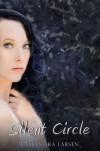 Silent Circle - Cassandra Larsen