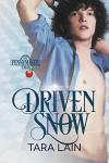 Driven Snow - Tara Lain
