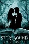 Storybound - Emily McKay