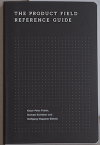 Product Field Reference Guide - Wolfgang Wopperer-Beholz, Michael Schieben, Klaus-Peter Frahm