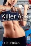 Killer Abs: A Body (Pump) Horror Comedy - D.R. O'Brien