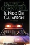 Il Nido Dei Calabroni - Cornwell,  Patricia; Rusconi,  Anna (translator)