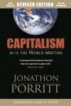 Capitalism: As If the World Matters - Jonathon Porritt