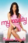My Reality - Melissa Rycroft Strickland, Melissa Rycroft
