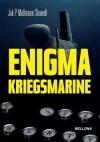 Enigma Kriegsmarine - Jak P. Mallmann Showell