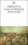 Leute Von Hamburg Meine Strasse - Sigfried Lenz
