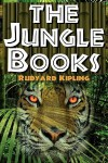 The Jungle Books: The First and Second Jungle Book in One Complete Volume - Rudyard Kipling