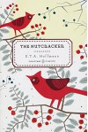 The Nutcracker and the Mouse King - E.T.A. Hoffmann, Robert Ingpen
