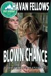 Blown Chance (Whispering Winds IV) - Havan Fellows, Jae Ashley