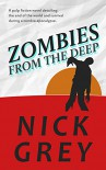 Zombies From The Deep - Nick Grey