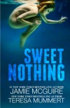 Sweet Nothing: A Novel - Jamie McGuire, Teresa Mummert