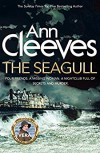 The Seagull: A Vera Stanhope Mystery - Ann Cleeves