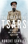 The Last of the Tsars - Robert Service