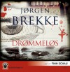 Drømmeløs - Jørgen Brekke, Finn Schau