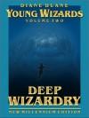 Deep Wizardry  - Diane Duane