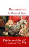 Le Mariage de Figaro (Classiques t. 6688) - Pierre-Augustin Caron de Beaumarchais