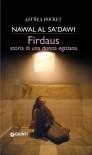 Firdaus. Storia di una donna egiziana - Nawal El Saadawi, Silvia Federici